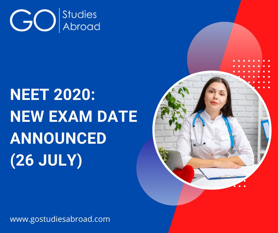 NEET 2020: New Exam Date Announced (26 July)
