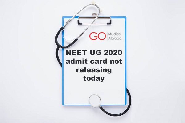 NEET UG 2020 admit card not releasing today exam likely to be postponed