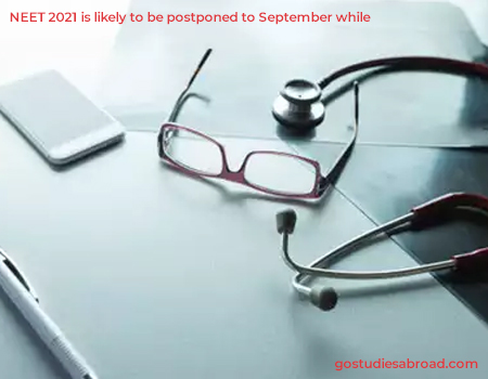 NEET likely to be postponed to September